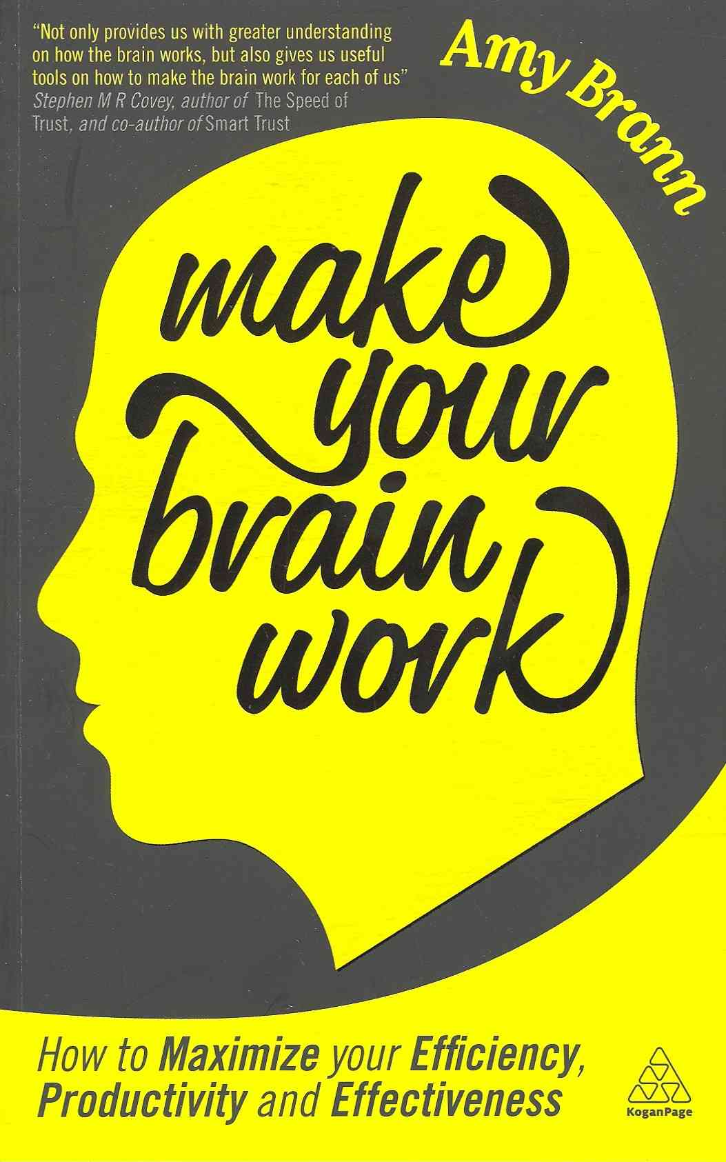 Make Your Brain Work By Brann, Amy