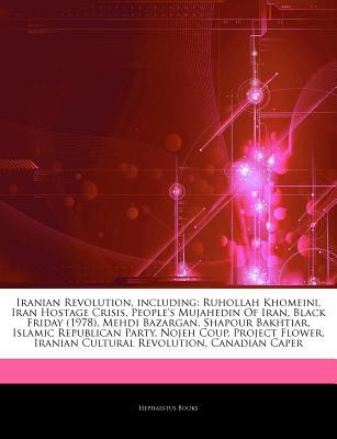 Hephaestus Books Articles on Iranian Revolution, Including: Ruhollah Khomeini, Iran Hostage Crisis, People's Mujahedin of Iran, Black Friday (197 at Sears.com
